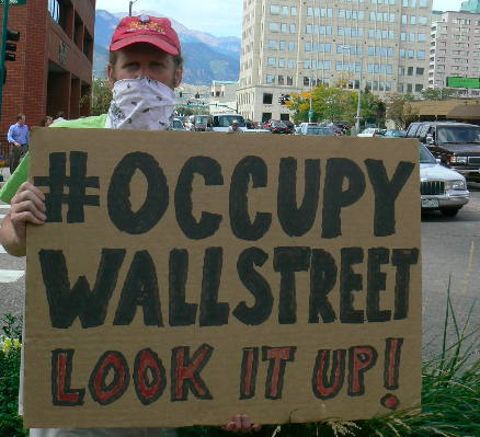 Occupy Wall Street - Look it up!