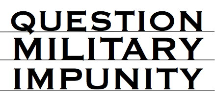 Question Military Impunity