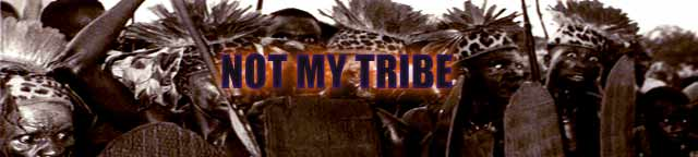 Not My Tribe